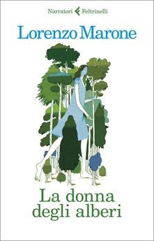 La donna degli alberi, la solitudinecreativa