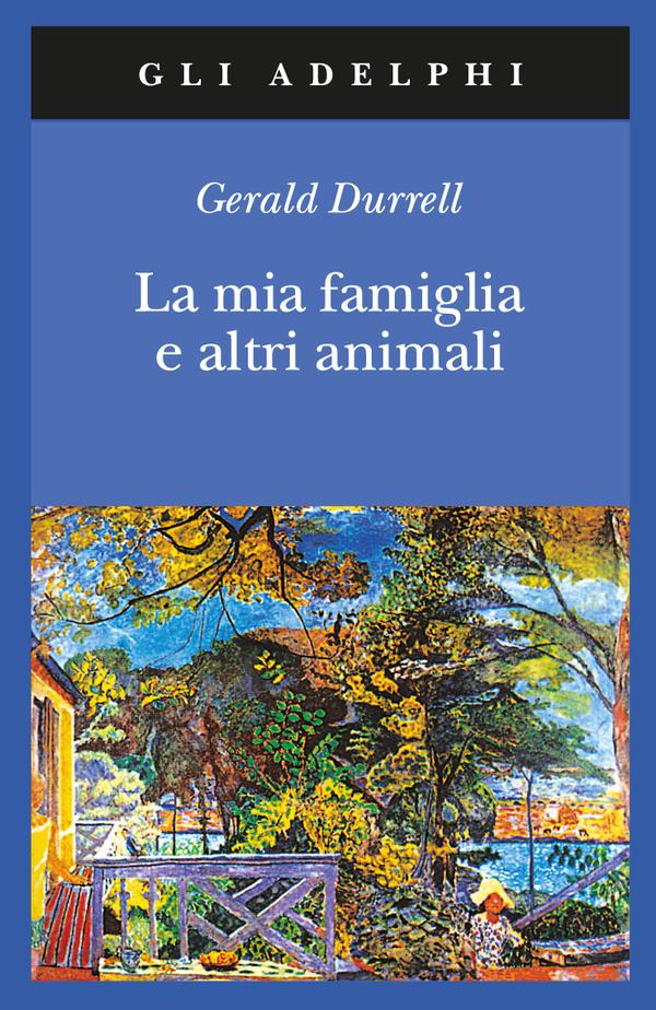 La mia famiglia e altri animali – L'infanzia ideale