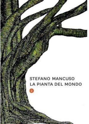 La pianta del mondo, nuovi paradigmi per l'ambiente