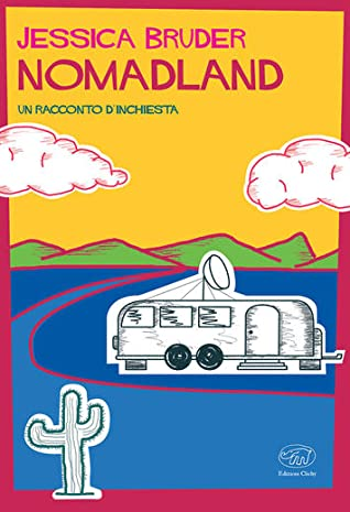 Nomadland, gli anni d'argento on the road