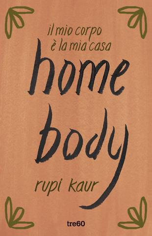 Home Body, l'Insta poesia delcorpo